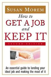 Cover of: How to get a job and keep it