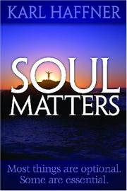 Cover of: Soul Matters