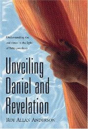 Cover of: Unveiling Daniel And Revelation