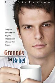 Cover of: Grounds for Belief | Ed Dickerson