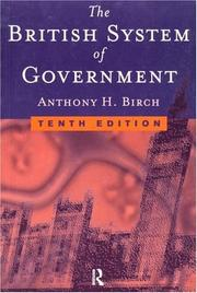 Cover of: British system of government | Anthony Harold Birch