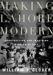 Cover of: Making Lahore Modern | William J. Glover
