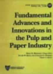 Cover of: Fundamental Advances and Innovations in the Pulp and Paper Industry (Aiche Symposium Series) |
