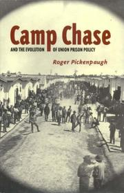 Cover of: Camp Chase and the evolution of Union prison policy