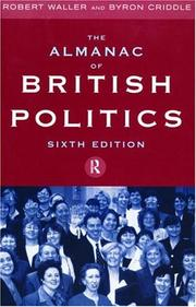 Almanac of British Politics by Robert Waller