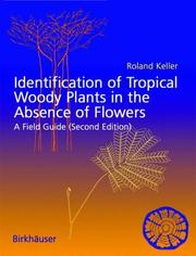 Cover of: Identification of tropical woody plants in the absence of flowers and fruits