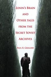Cover of: Lenin's Brain and Other Tales from the Secret Soviet Archives