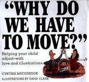 Cover of: Why do we have to move?