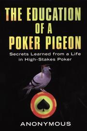 Cover of: Education of a Poker Pigeon