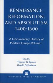 Cover of: Renaissance, Reformation, and Absolutism 1400-1660