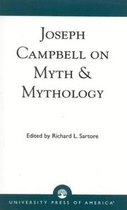 Cover of: Joseph Campbell on Myth & Mythology | Richard L. Sartore