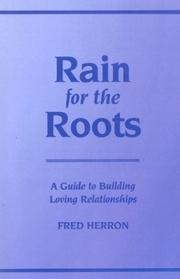 Cover of: Rain for the roots