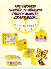 Cover of: Church School Teachers 30 Minute Craft Book | Phyllis Barker