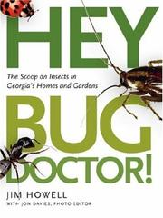 Cover of: Hey, Bug Doctor! | Jim Howell