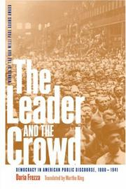 Cover of: The Leader and the Crowd | Daria Frezza