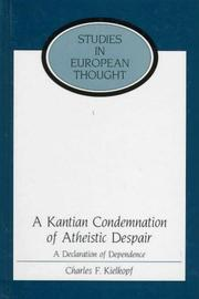 Cover of: A Kantian condemnation of atheistic despair