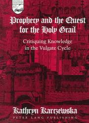 Cover of: Prophecy and the quest for the Holy Grail