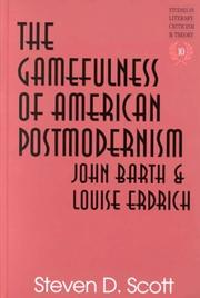 Cover of: The gamefulness of American postmodernism