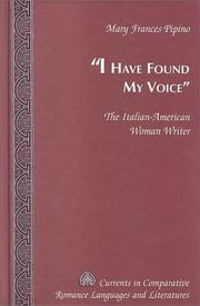 I Have Found My Voice by Mary Frances Pipino