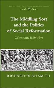 The middling sort and the politics of social reformation by Smith, Richard Dean