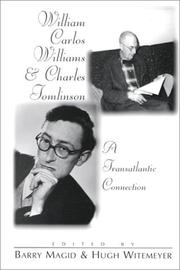 Cover of: William Carlos Williams and Charles Tomlinson: a transatlantic connection
