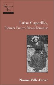 Cover of: The story of Luisa Capetillo, a pioneer Puerto Rican feminist