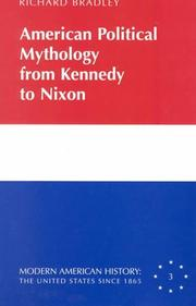 Cover of: American political mythology from Kennedy to Nixon