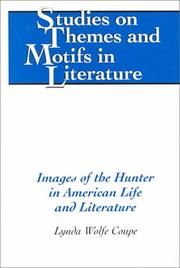 Cover of: Images of the hunter in American life and literature