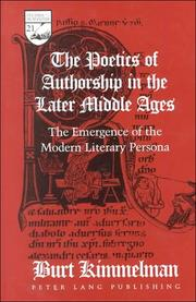 Cover of: The Poetics of Authorship in the Later Middle Ages: The Emergence of the Modern Literary Persona (Studies in the Humanities: Literature-Politics-Society) | Burt Kimmelman