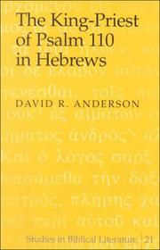 Cover of: The King-Priest of Psalm 110 in Hebrews