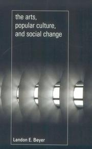 Cover of: The Arts, Popular Culture, and Social Change