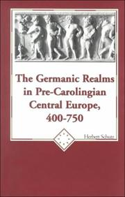 Cover of: The Germanic Realms in Pre-Carolingian Central Europe 400-750