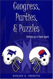 Cover of: Congress, Parties, and Puzzles | Richard G. Forgette