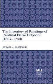 The Inventory of Paintings of Cardinal Pietro Ottobini  (1667-1740) (American University Studies Series XX, Fine Arts)