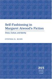 Cover of: Self-fashioning in Margaret Atwood