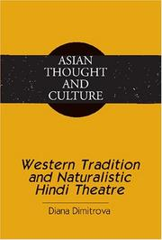 Cover of: Western tradition and naturalistic Hindi theatre | Diana Dimitrova