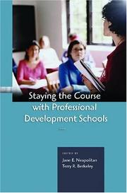 Cover of: Staying The Course With Professional Development Schools |