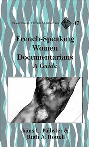Cover of: French-Speaking Women Documentarians | Janis L. Pallister, Ruth A. Hottell