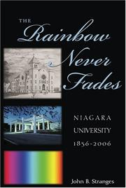Cover of: The Rainbow Never Fades | John B. Stranges