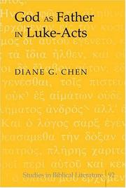 Cover of: God as Father in Luke-Acts | Diane G. Chen