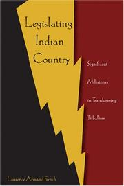 Cover of: Legislating Indian Country | Laurence Armand French