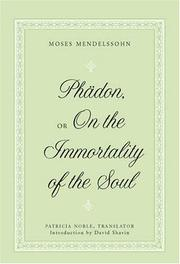 Cover of: Phadon, or On the Immortality of the Soul