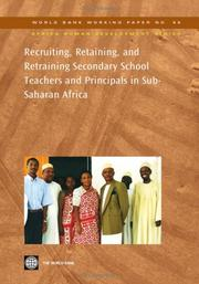 Cover of: Recruiting, Retaining, and Retraining Secondary School Teachers and Principals in Sub-Saharan Africa (World Bank Working Papers) | Aidan Mulkeen