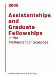 Assistantships and Graduate Fellowships in the Mathematical Sciences 2005 (Assistantships and Graduate Fellowships in the Mathematical Sciences) by