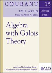 Cover of: Algebra with Galois Theory (Courant Lecture Notes in Mathematics) | Emil Artin