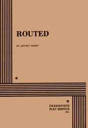 Cover of: Routed. | Jeffrey Sweet