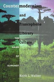 Cover of: Countermodernism and francophone literary culture