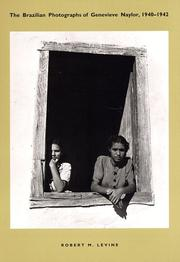 Cover of: The Brazilian photographs of Genevieve Naylor, 1940-1943