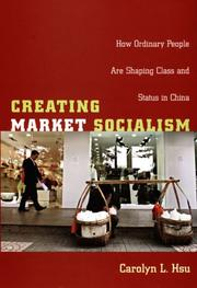 Cover of: Creating market socialism | Carolyn L. Hsu