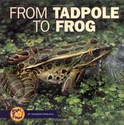 Cover of: From Tadpole to Frog (Start to Finish)